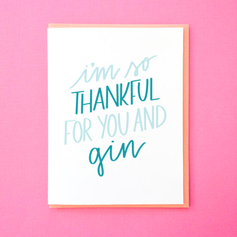 I'm thankful for you and gin. Funny Thank You Note for Friends. Gin Card. Thank You Card. Anniversary Card. From Tick Tock Press