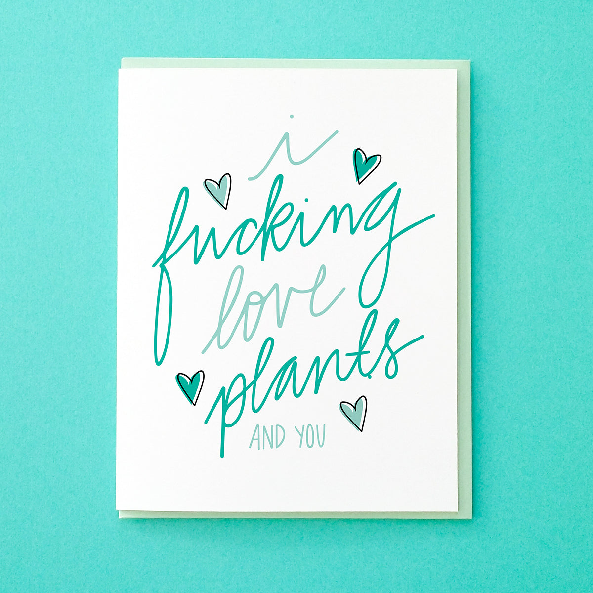 I fucking love plants. And you. Funny Valentine's Day Card. Funny Anniversary Card. Funny Card for Best Friend. Plants Card. From Tick Tock Press