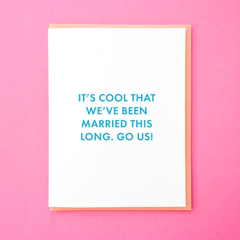 It's cool that we've been married this long. Go us! Funny anniversary card. Wedding Anniversary Card. Card for Husband. Card for Wife. From Tick Tock Press