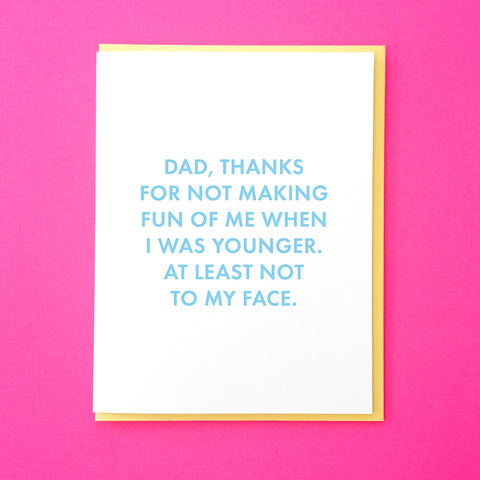 To My Face - Dad