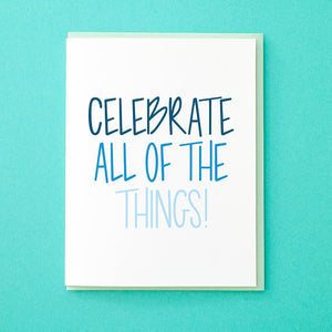 Celebrate All of the Things. Holiday Greeting Card. Hanukkah Card. Hand Lettered Card