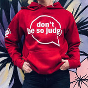 Don't Be So Judgy Hoodie (Red) by storybooth - Creator Ink