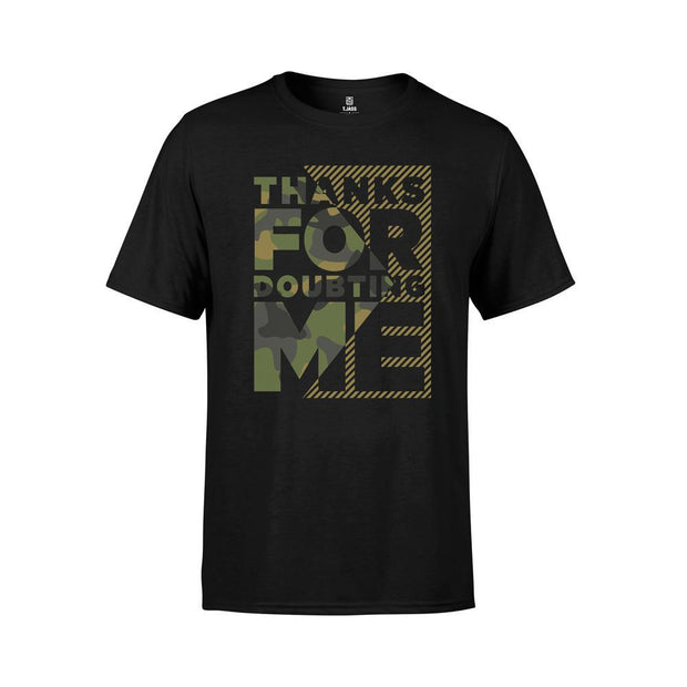 Thanks For Doubting Me T-Shirt by Tristan Jass - Creator Ink