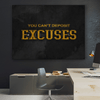 Can't Deposit Excuses - Iceberg Of Success