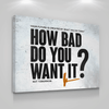 How Bad Do You Want It? - Iceberg Of Success