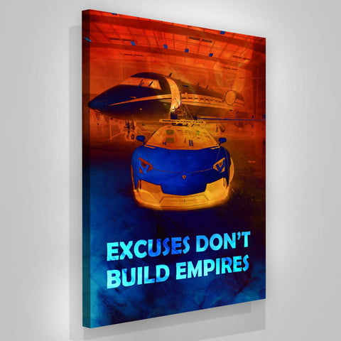 Excuses Don't Build Empires - Iceberg Of Success