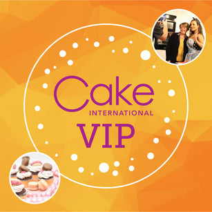 VIP | Cake International 2020 - Morning Tickets (Fri & Sat 08.30am-13.00pm), (Sun 09.00am-13.00pm)