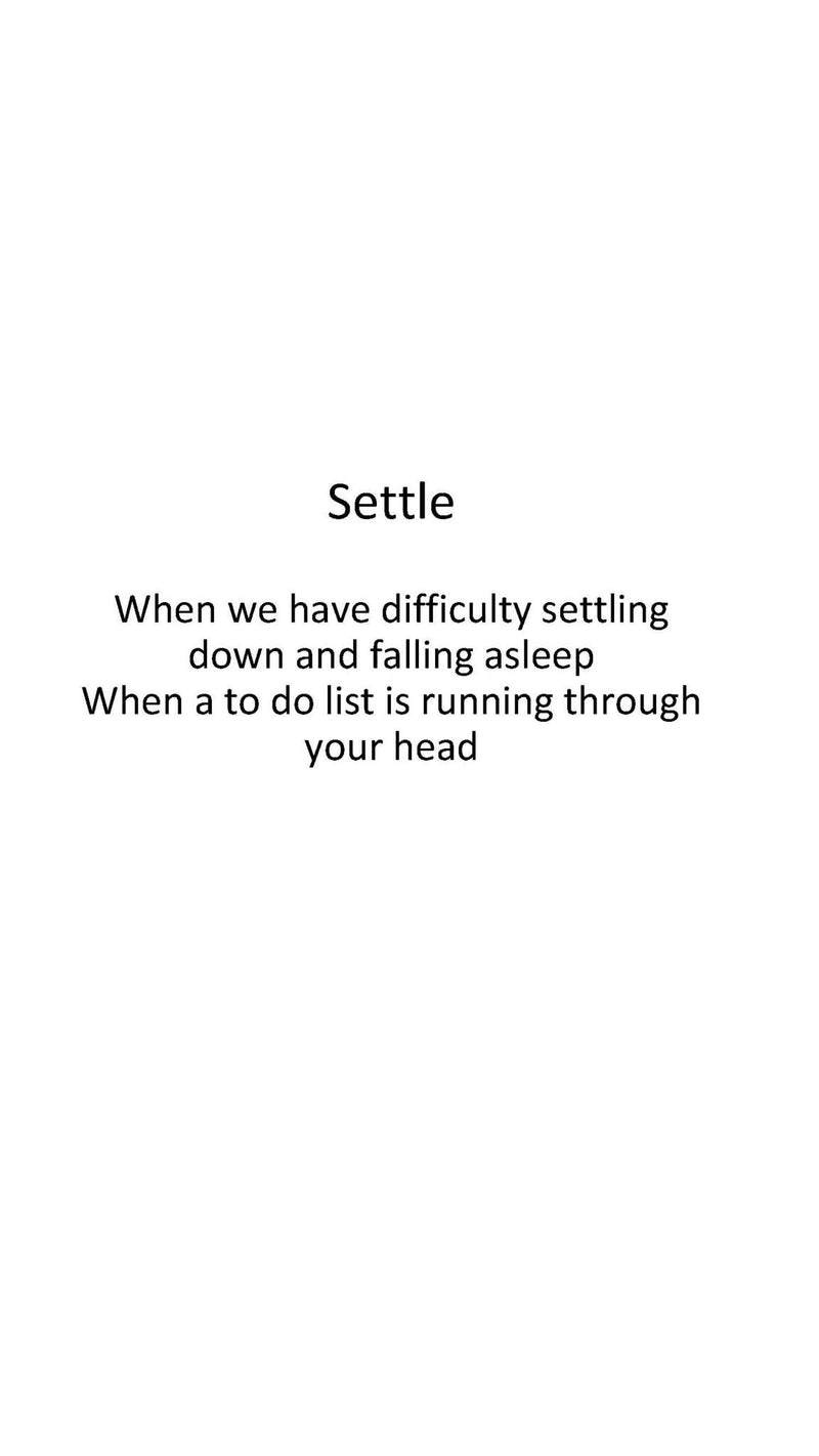 Settle - to sleep with ease