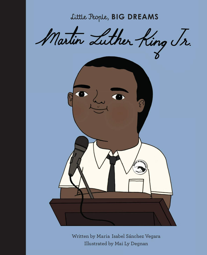 Little people, BIG DREAMS - Martin Luther King Junior