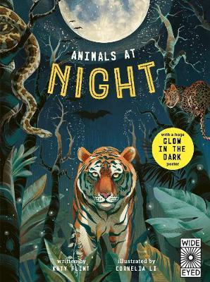 Glow in the Dark: Animals at Night (With Glow in the Dark Poster) (5-8 years old)