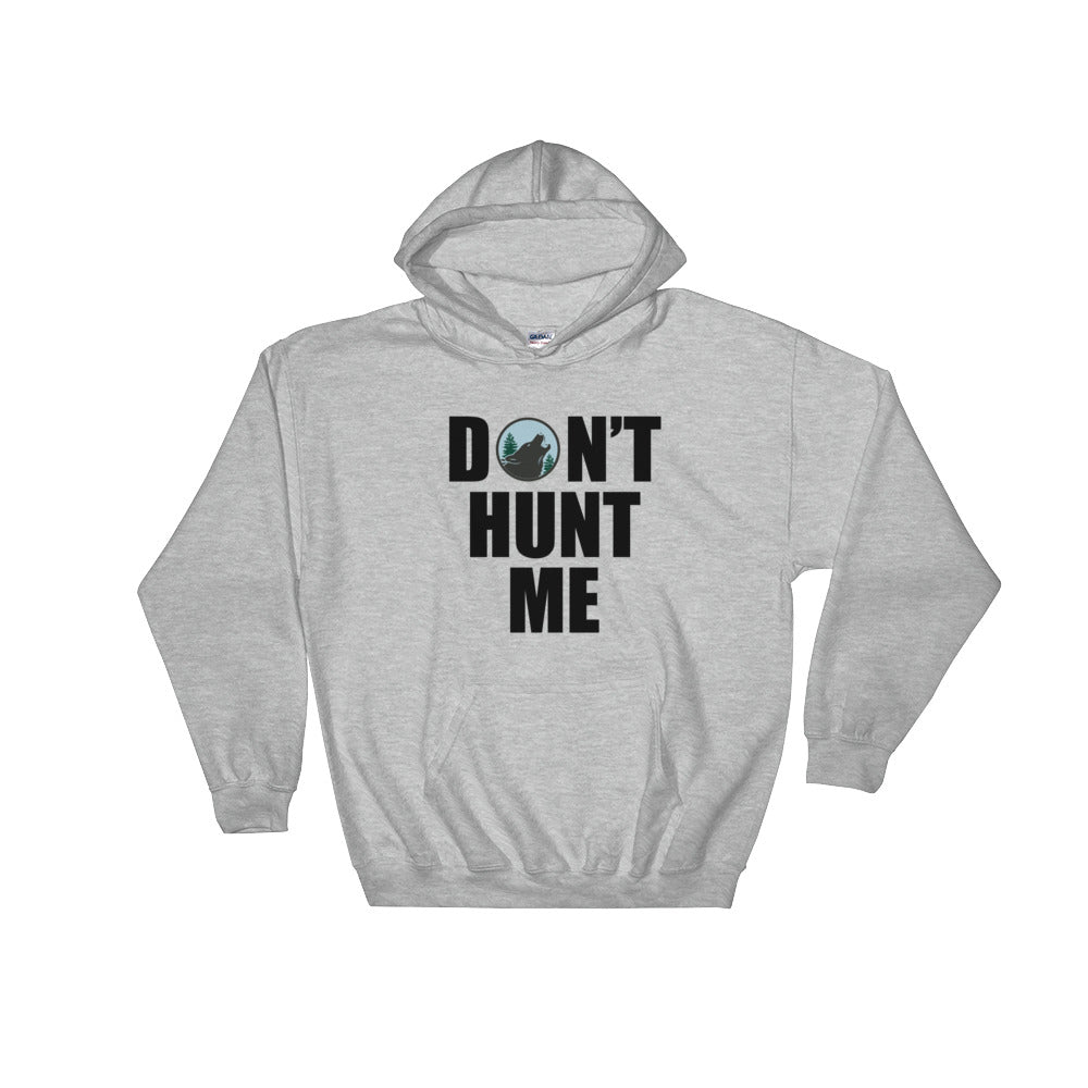 Howling Don't Hunt Me Hoodie