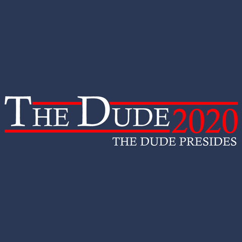The Dude 2020