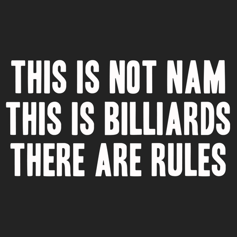 Not Nam, Billiards