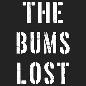 The Bums Lost