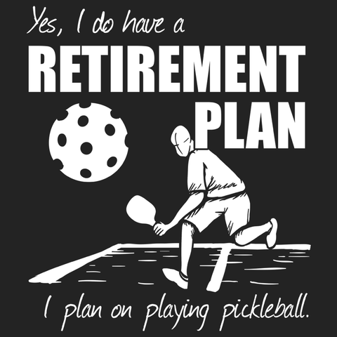 Pickleball Retirement