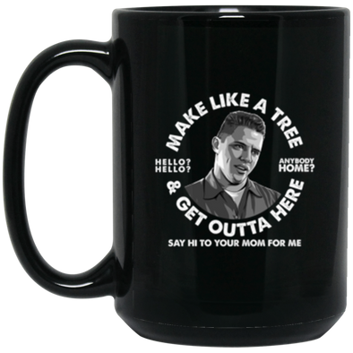 Make Like a Tree Black Mug 15oz (2-sided)