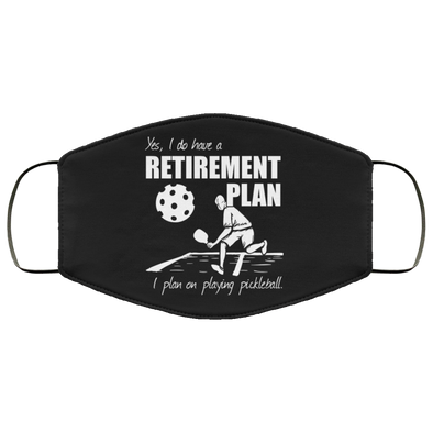 Pickleball Retirement Face Mask (ear loops)