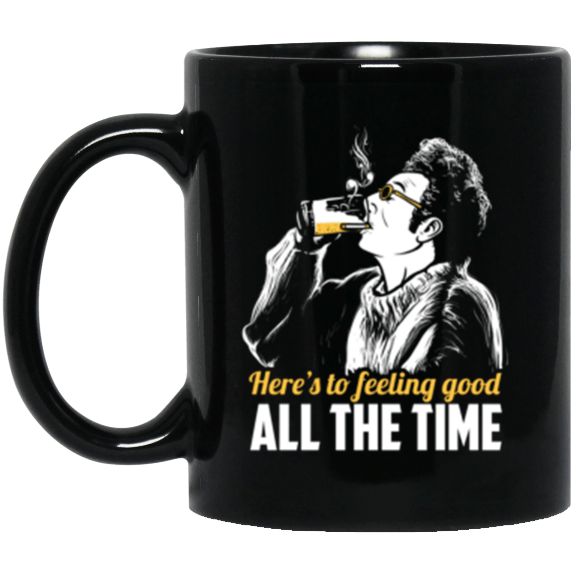 Feeling Good Black Mug 11oz (2-sided)