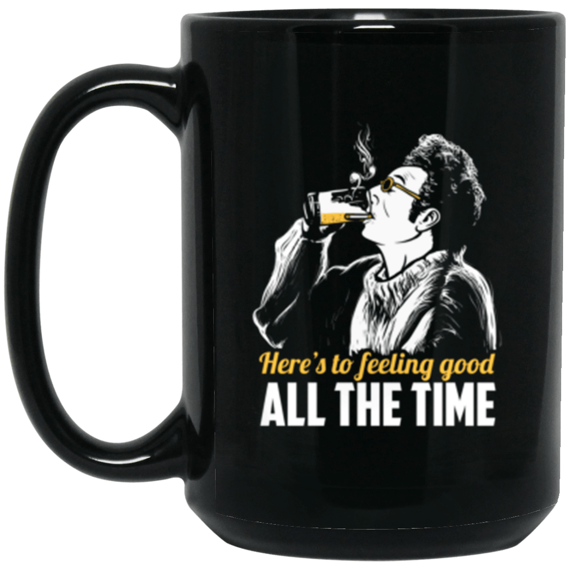 Feeling Good Black Mug 15oz (2-sided)