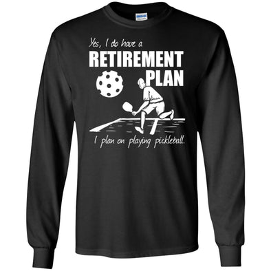 Pickleball Retirement Long Sleeve