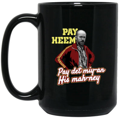Pay Heem Black Mug 15oz (2-sided)