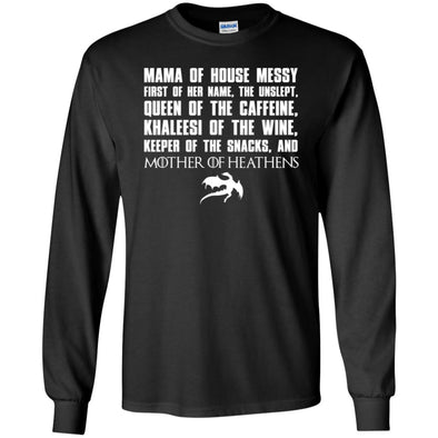 Mother of Heathens  Long Sleeve