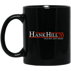 Hank Hill 20 Black Mug 11oz (2-sided)