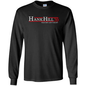 Hank Hill 20 Long Sleeve