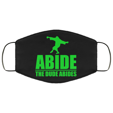 The Dude AbidesFace Mask (ear loops)