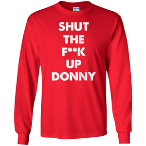 Shut Up Donny Long Sleeve