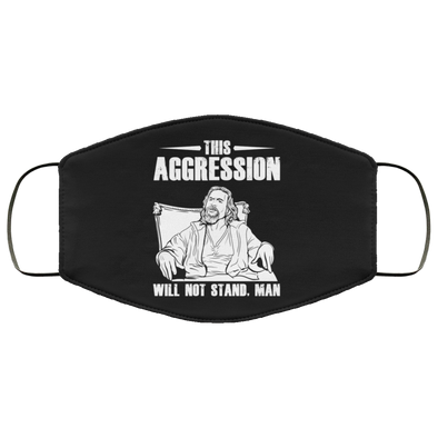 This Aggression Face Mask (ear loops)