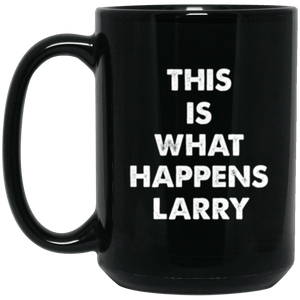 This Happens Black Mug 15oz (2-sided)