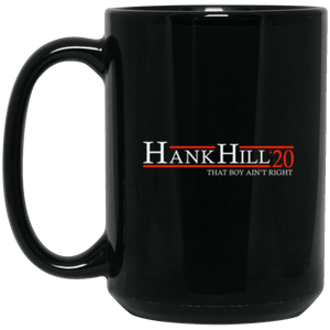 Hank Hill 20 Black Mug 15oz (2-sided)