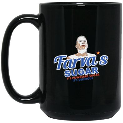 Farva Sugar Black Mug 15oz (2-sided)