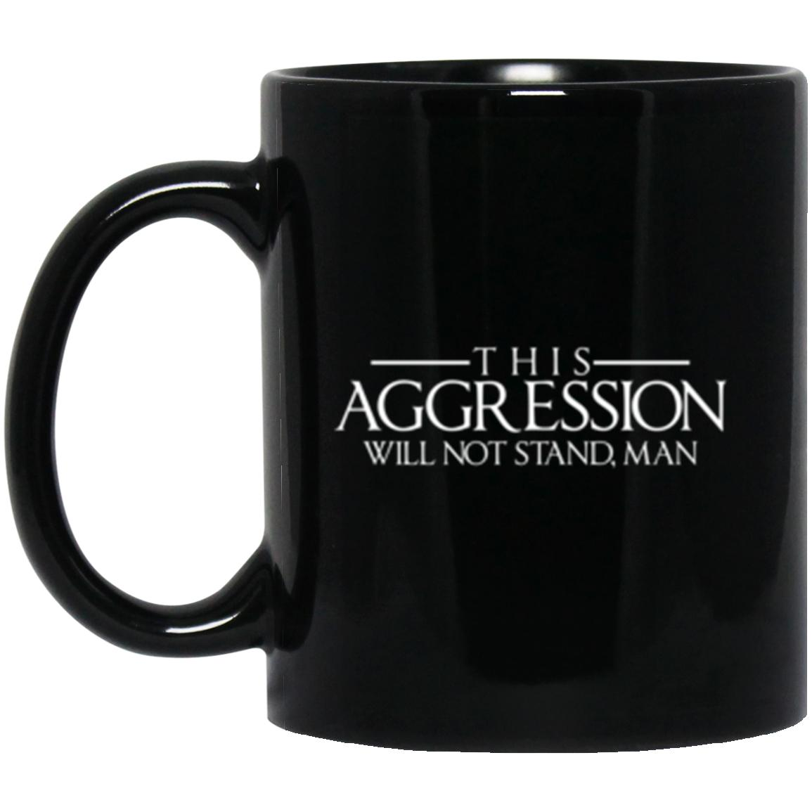 Drinkware - Aggression Text Mug 11oz (2-sided)