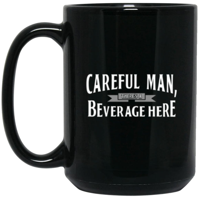Drinkware - Beverage Here Mug 15oz (2-sided)