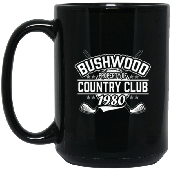 Drinkware - Bushwood Property Of Mug 15oz (2-sided)