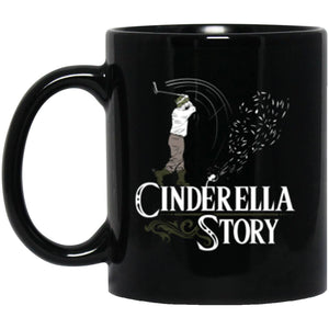 Drinkware - Cinderella Story Mug 11oz (2-sided)
