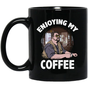Drinkware - Enjoying My Coffee Mug 11oz (2-sided)