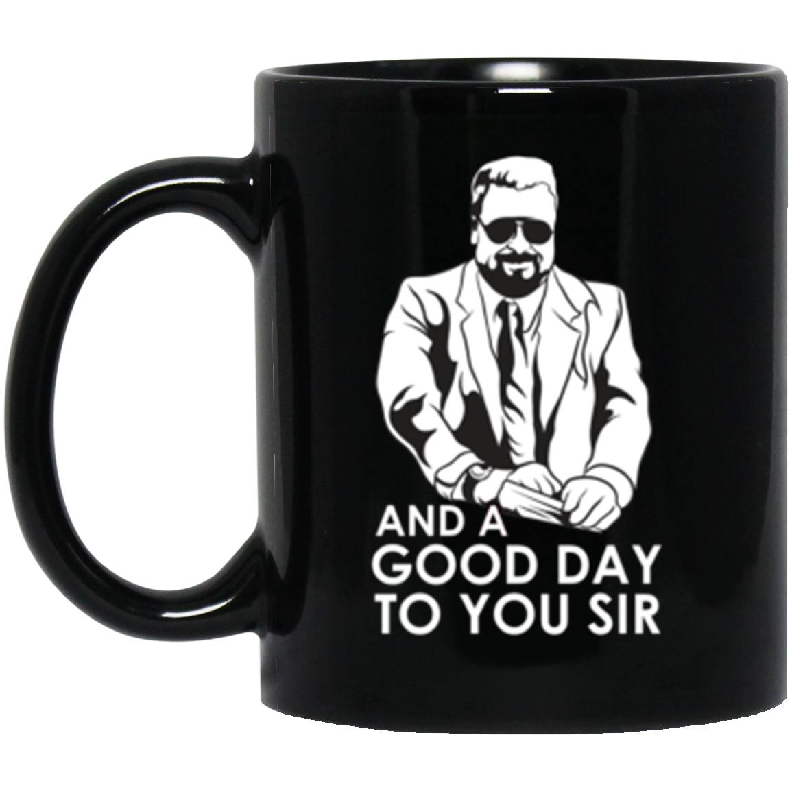 Drinkware - Good Day Mug 11oz (2-sided)