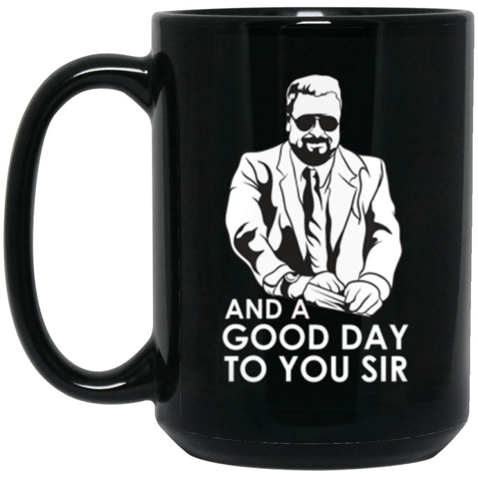 Drinkware - Good Day Mug 15oz (2-sided)