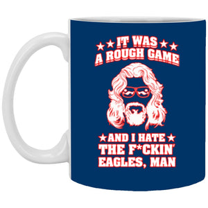 Drinkware - Hate The Eagles White Mug 11oz (2-sided)