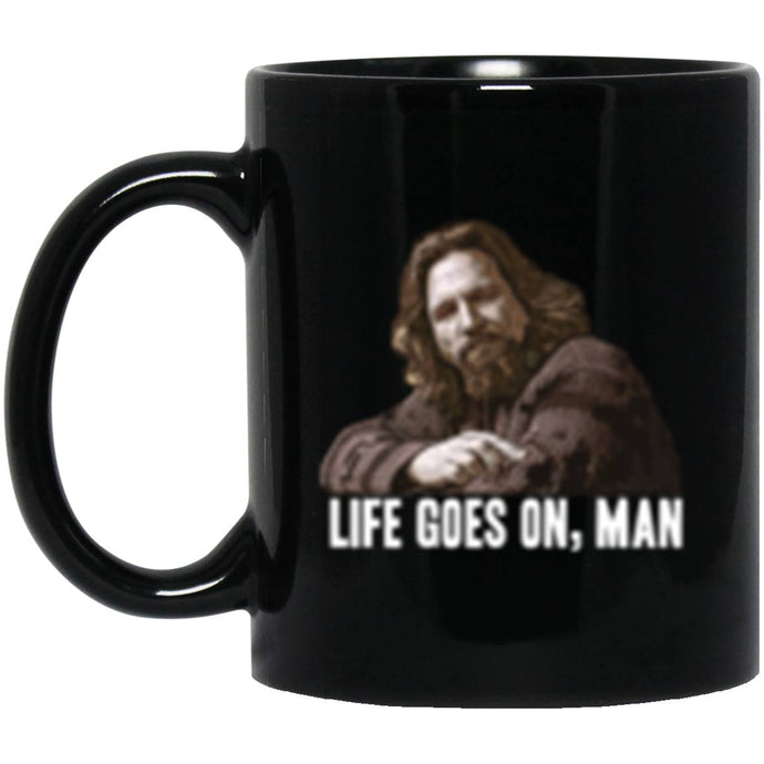 Drinkware - Life Goes On 2 Mug 11oz (2-sided)