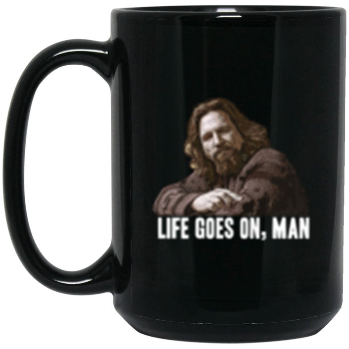 Drinkware - Life Goes On 2 Mug 15oz (2-sided)