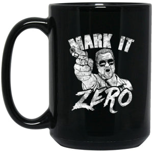 Drinkware - Mark It Zero Mug 15oz (2-sided)