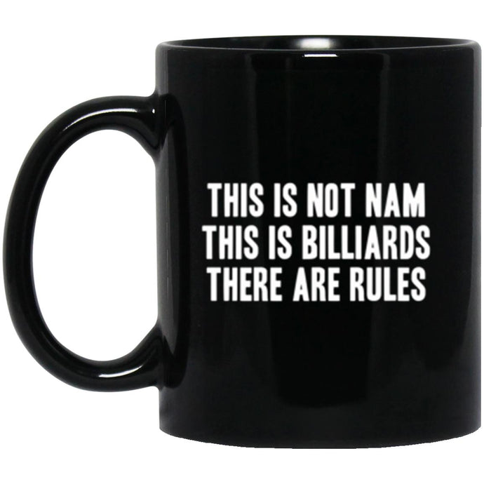 Drinkware - Not Nam Billiards Mug 11oz (2-sided)