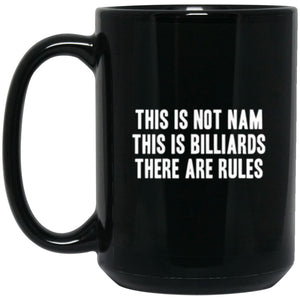 Drinkware - Not Nam Billiards Mug 15oz (2-sided)