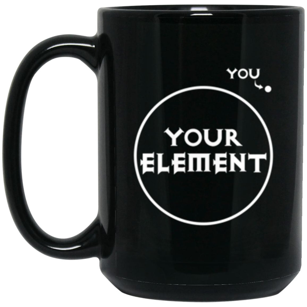 Drinkware - Out Of Your Element Mug 15oz (2-sided)