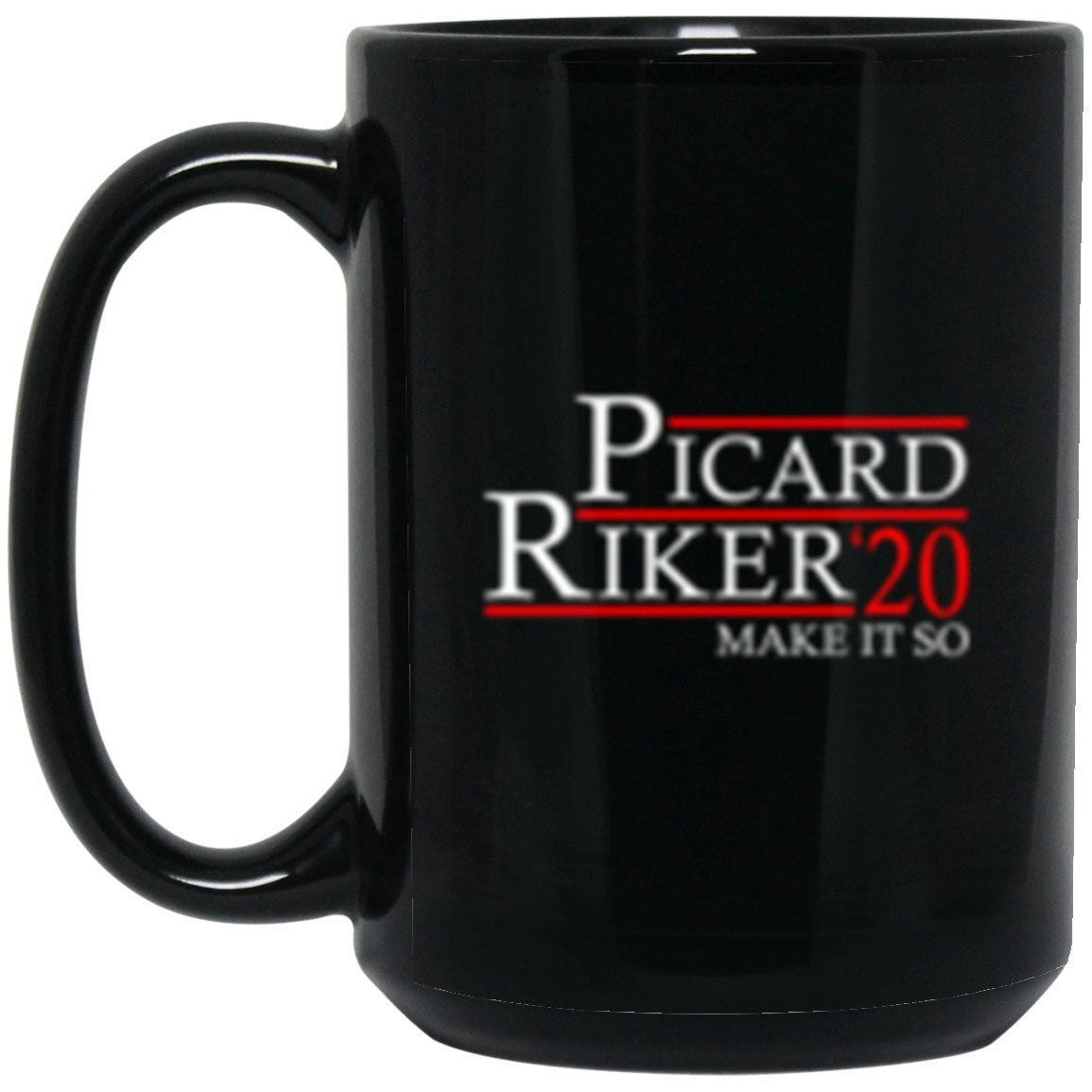 Drinkware - Picard Riker 2020 Mug 15oz (2-sided)