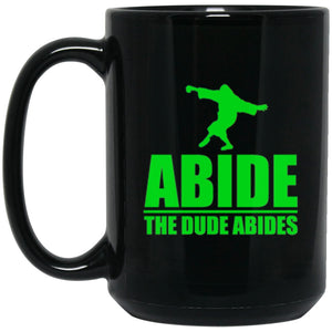 Drinkware - The Dude Abides Mug 15oz (2-sided)